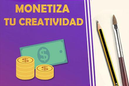 monetiza tu creatividad